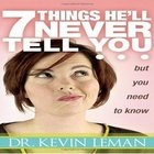 7 Things Hell Never Tell You But You Need to Know