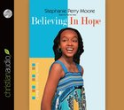 Yps #02: Believing in Hope (Unabridged 5 Hrs 4 CDS) (#02 in Yasmin Place Series Audiobook)