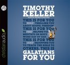 Galatians For You (Unabridged, 5 CDS) (Gods Word For You Audio Series)