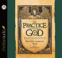 The Practice of the Presence of God (Unabridged, 1 CD) (Chazown Series)