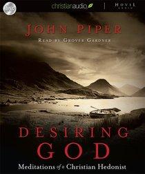 Desiring God (Unabridged, 10 Cds)