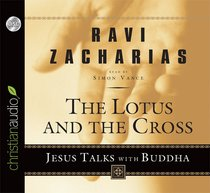 The Lotus and the Cross (2cd Set) (#01 in Great Conversations Series)