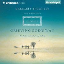 Grieving Gods Way