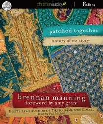Patched Together (Unabridged 2 Cds)