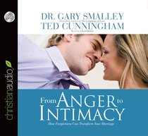 From Anger to Intimacy (Unabridged 6 Cds)