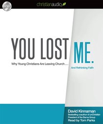 You Lost Me. (Unabridged, 6 Hrs, 5 Cds)