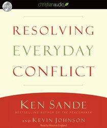 Resolving Everyday Conflict (Unabridged 3cds)