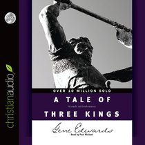 A Tale of Three Kings (Unabridged, 2.25 Hrs, 2 Cds)