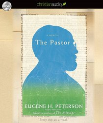 The Pastor (Unabridged, 10 Hrs, 8 Cds)