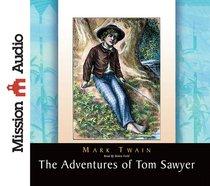 Adventures of Tom Sawyer (Unabridged, 7 Cds)