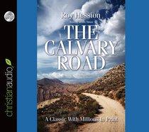 The Calvary Road (Unabridged, 2 Cds)