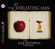 The Everlasting Man (Unabridged, 8 Cds)