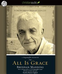 All is Grace (Unabridged, 7 Cds)