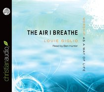 The Air I Breathe (Unabridged, 4 Cds)