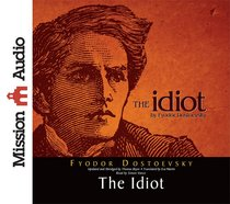 The Idiot (Unabridged, 10 Cds)