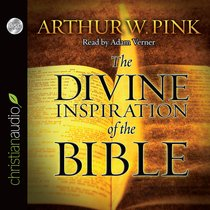 Divine Inspiration of the Bible (Unabridged, 3 Cds)
