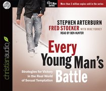 Every Young Mans Battle (Unabridged, 6 CDS) (Every Man Audio Series)