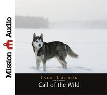 The Call of the Wild (Unabridged, 3 Cds)