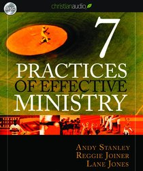 Seven Practices of Effective Ministry (Unabridged 4cds)