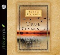 True Community (Unabridged, 4cds)