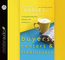 Buyers, Renters & Freeloaders (Unabridged, 4 Cds)