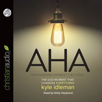Aha: The God Moment That Changes Everything (Unabridged, 5 Cds)