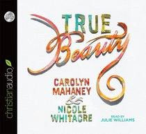 True Beauty (Unabridged, 3cds)