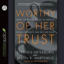 Worthy of Her Trust (Unabridged, 5cds)