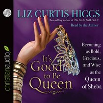 Its Good to Be Queen (Unabridged, 4 Cds)