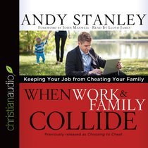 When Work and Family Collide (Unabridged, 3 Cds)