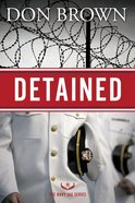 Detained (Navy Jag Series)