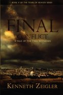 The Final Conflict (#05 in Tears Of Heaven Series)