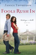 Fools Rush in (#01 in Weddings By Bella Series)