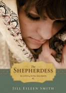 The Shepherdess (Ebook Shorts) (#02 in The Loves Of King Solomon Series)