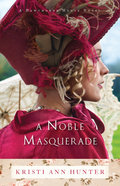 A Noble Masquerade (Hawthorne House Book #1) (#01 in Hawthorne House Series)