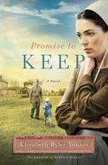 Promise to Keep (Promise Of Sunrise Series)