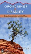 Chronic Illness and Disability (Hope For The Heart Series)