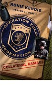 Collateral Damage (#01 in Operation Zulu Redemption Series)