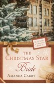 The Christmas Star Bride (#10 in 12 Brides Of Christmas Series)