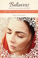 Believers (Her Name Is Woman Series)