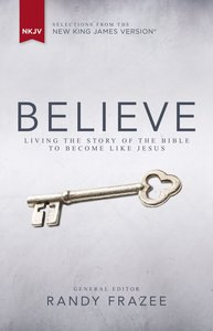 NKJV, Believe, Ebook (Believe (Zondervan) Series)