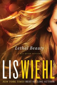 Lethal Beauty (#03 in Mia Quinn Mystery Series)