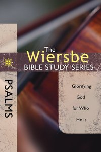 Psalms (Wiersbe Bible Study Series)