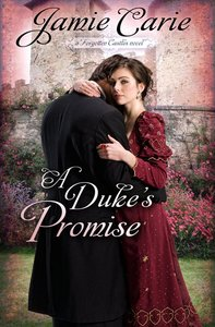A Dukes Promise (#03 in Forgotten Castles Series)
