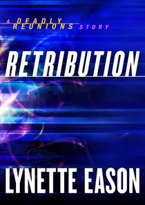 Retribution (Ebook Shorts) (Deadly Reunions Series)