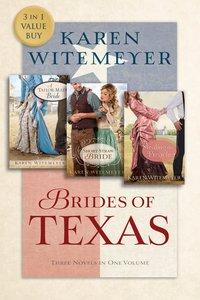 A Tailor-Made Bride, Short-Straw Bride & Stealing the Preacher (Brides Of Texas Series)