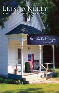 Rachels Prayer (#02 in Country Road Chronicles Series)