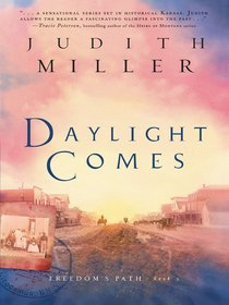 Daylight Comes (#03 in Freedoms Path Series)