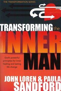 Transforming the Inner Man