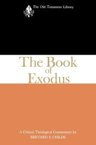 The Book of Exodus  (1974) (Old Testament Library Series)